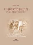 Rosette Pipar - Umberto Bruni - 70 ans de peinture, le regard pétillant de joie de vivre..