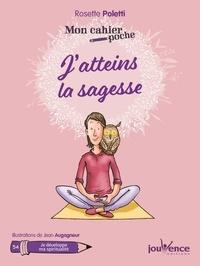 Rosette Poletti - J'atteins la sagesse.