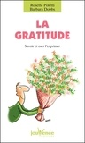 Rosette Poletti - La gratitude - Savoir et oser l'exprimer.