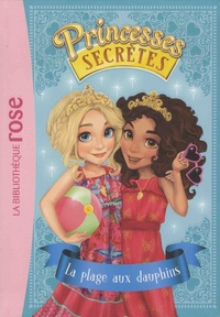 Princesses secrètes Tome 2 - Rosie Banks | Showmesound.org