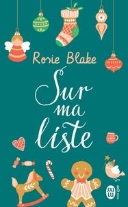 Rosie Blake - Sur ma liste.