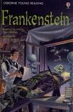 Rosie Dickins et Victor Tavares - Frankenstein.