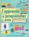 Rosie Dickins et Jonathan Melmoth - J'apprends à programmer avec Scratch.