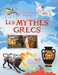 Rosie Dickins et Galia Bernstein - Les mythes grecs.