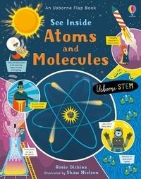 Ebooks gratuits dans les téléchargements pdf See Inside Atoms and Molecules 9781474943642 CHM RTF (French Edition) par Rosie Dickins, Shaw Nielsen