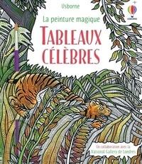 Rosie Dickins et Ian McNee - Tableaux célèbres - Avec 1 pinceau.
