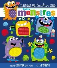 Rosie Greening et Stuart Lynch - Il ne faut pas toucher cinq petits monstres.