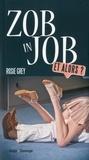 Rosie Grey - Zob in job - Et alors ?.