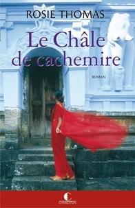 Rosie Thomas - Le Châle de cachemire.