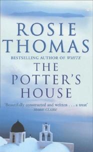 Rosie Thomas - The Potter's House.