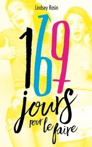 Rosin Lindsey - 169 jours pour le faire.