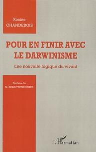 Pour en finir avec le darwinisme - Une nouvelle logique du vivant.pdf