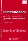Rosine de Carné - Communication 2nde professionnelle BEP Secrétariat Comptabilité - Livre du professeur.