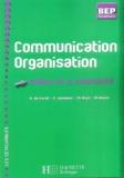 Rosine de Carné et E Janssens - Communication Organisation BEP-Tle - Métiers de la comptabilité.