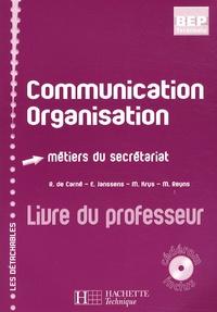 Rosine de Carné - Communication Organisation métiers du secrétariat Tle BEP - Livre du professeur. 1 Cédérom