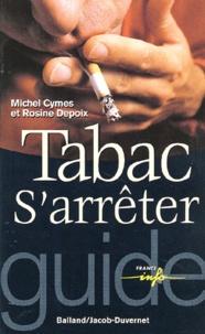 Rosine Depoix et Michel Cymes - Tabac : s'arrêter.
