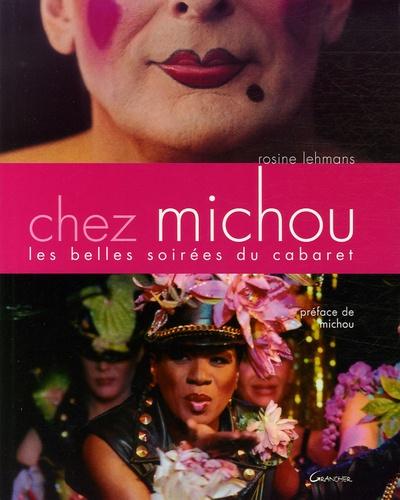 Rosine Lehmans - Chez Michou - Les belles soirées du cabaret.