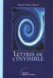 Rosine Terral-Meyer - Lettres de l'invisible.