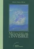 Rosine Terral-Meyer - Messagers de l'Invisible.