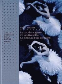 Rosita Boisseau - Chefs-d'oeuvre de la danse - Le Lac des cygnes ; Casse-noisette ; La Belle au bois dormant.