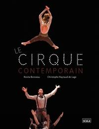 Rosita Boisseau et Christophe Raynaud de Lage - Le cirque contemporain.