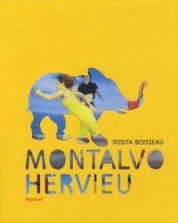 Rosita Boisseau et Louis-José Lestocart - Montalvo Hervieu.