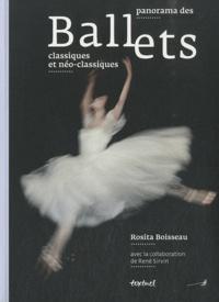 Rosita Boisseau et René Sirvin - Panorama des ballets classiques et néo-classiques.