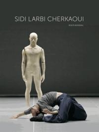 Rosita Boisseau - Sidi Larbi Cherkaoui.