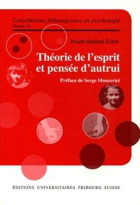 Rosita Haddad Zubel - Théorie de l'esprit et pensée d'autrui.