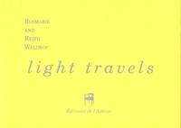 Rosmarie Waldrop et Keith Waldrop - Light travels.