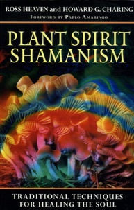 Openwetlab.it Plant Spirit Shamanism - Traditional Techniques for healing the Soul Image