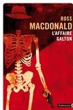 Ross MacDonald - L'affaire Galton.