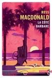 Ross Macdonald - La côte barbare.