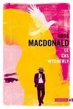 Ross Macdonald - Le cas Wycherly.