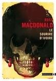Ross Macdonald - Le sourire d'ivoire.