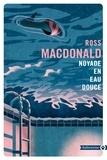 Ross MacDonald - Noyade en eau douce.