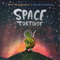 Ross Montgomery et David Litchfield - Space Tortoise.