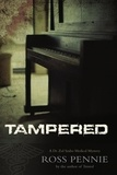 Ross Pennie et Jake Brown - Tampered - A Dr. Zol Szabo Medical Mystery.