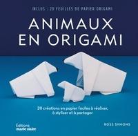 Ross Symons - Animaux en origami - 20 créations en papier faciles à réaliser, à styliser et à partager.