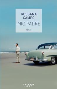 Rossana Campo - Mio padre.