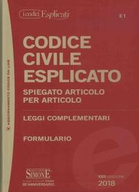 Rossana Perucci - Codice civile esplicato - Spiegato articolo per articolo, leggi complementari, formulario.
