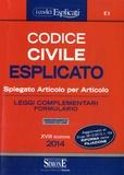 Rossana Petrucci - Codice civile esplicato 2014 - Spiegato articolo per articolo.