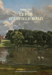 Rossano Rosi - Le Pub d'Enfield Road.