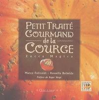 Petit traité gourmand de la courge. La zucca magica.pdf