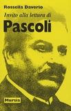 Rossella Daverio - Invito Alla Lettura Di Giovanni Pascoli.
