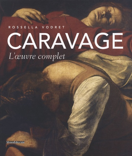 Rossella Vodret - Caravage - L'oeuvre complet.