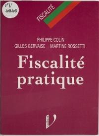 Rossetti et  Colin - Fiscalité pratique.