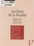 Rossetti et  Colin - Les bases de la fiscalité.