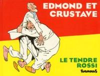 Rossi et Serge Le Tendre - .