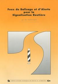 Rossi - Feux de Balisage et d'Alerte pour la signalisation routière - Guide technique.